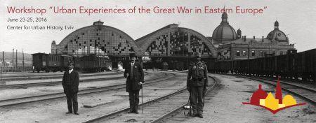 Мар'яна Байдак. Огляд міжнародного воркшопу «Міський досвід великої війни у східній європі»